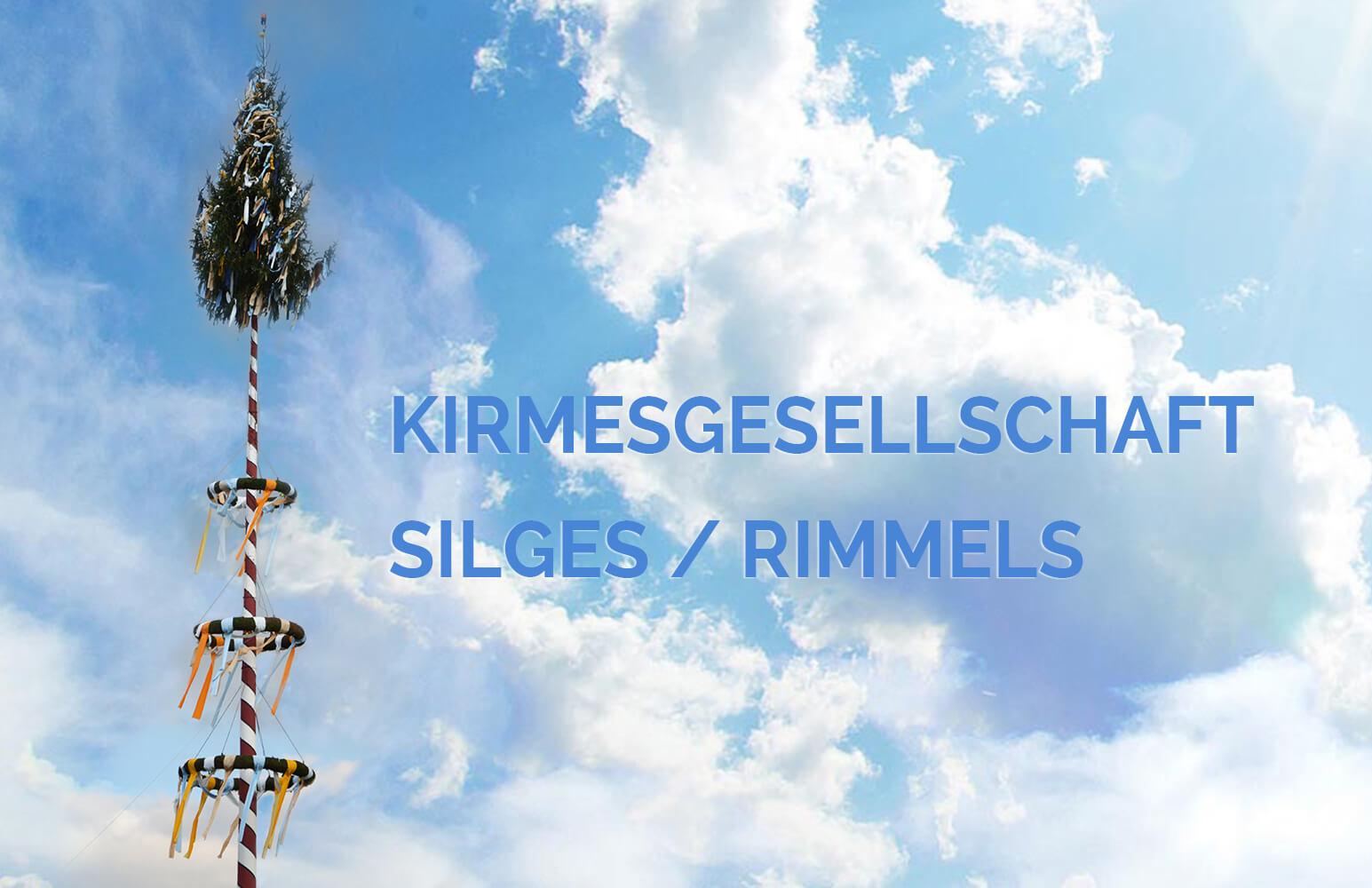 Kirmesgesellschaft Silges / Rimmels